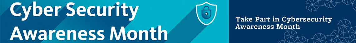 Take Part in Cybersecurity Awareness Month