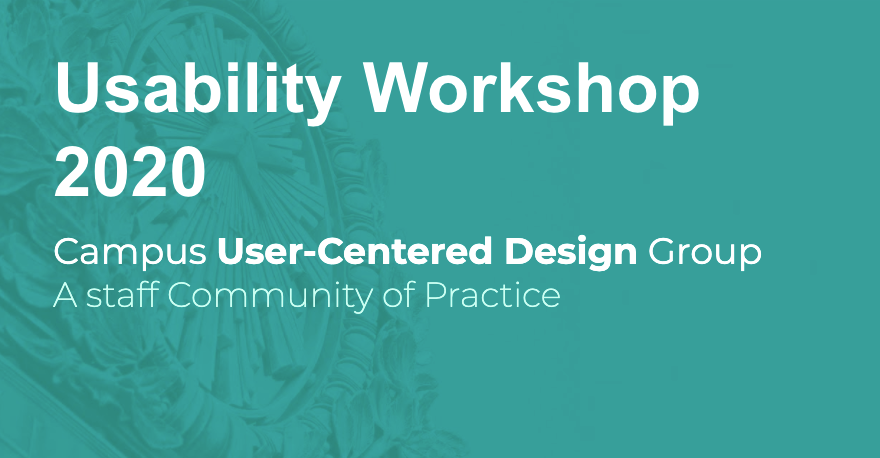Campus User-Centered Design Group, a staff community of practice