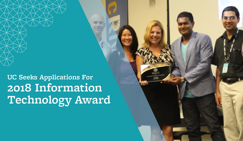 UC Seeks Applications For 2018 Information Technology Award