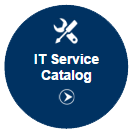 Go to the IT Service Catalog