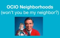 OCIO neighborhoods with image of Mr. Rogers
