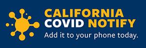 CA COVID Notify button