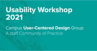 UCD Usability Workshop 2021